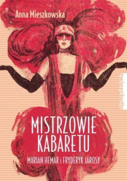 Mistrzowie kabaretu – Marian Hemar i Fryderyk Jarosy